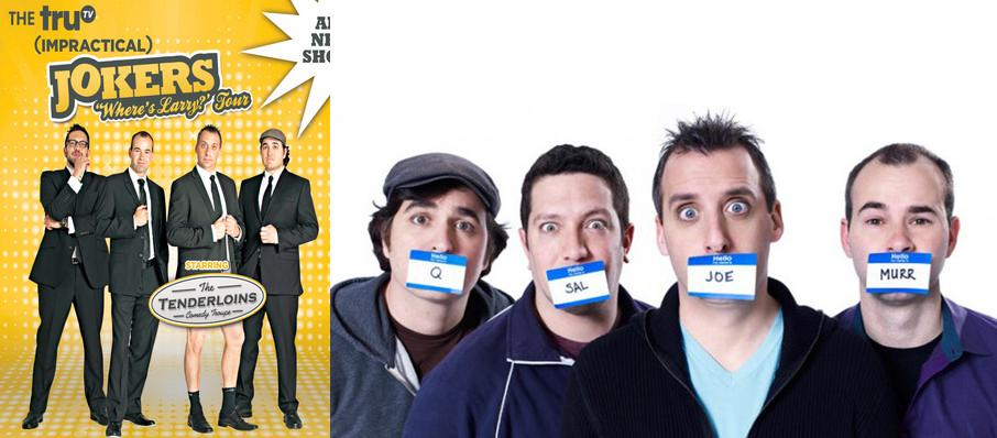 Cast Of Impractical Jokers & The Tenderloins at U.S. Cellular Coliseum