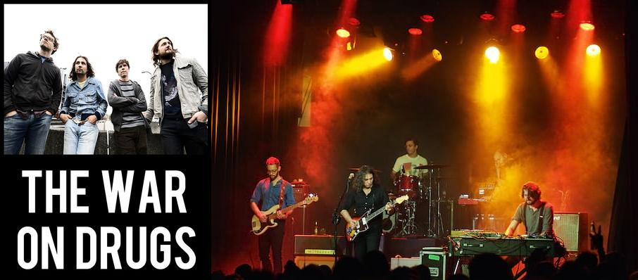 The War On Drugs at The Castle Theatre
