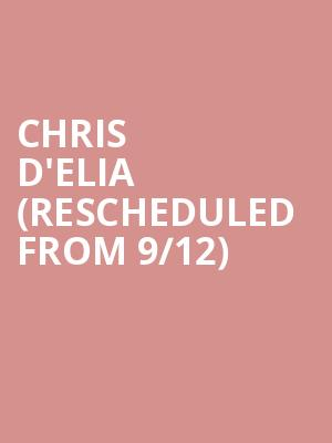 Chris D'Elia (Rescheduled from 9/12) at Peoria Civic Center Arena